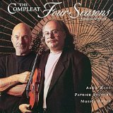 The Compleat Four Seasons (Musica Anima feat. Narrator: Patrick Stewart, violin: Arnie Roth)