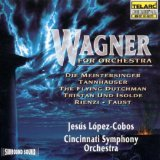 Wagner for Orchestra (Cincinnati Symphony Orchestra feat. conductor: Jesús López-Cobos)