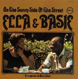 Ella & Basie: On the Sunny Side of the Street