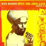 Open the Iron Gate 1973 - 1977
