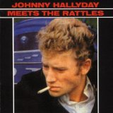 Johnny Hallyday Meets The Rattles