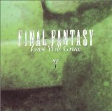 Final Fantasy Vocal Collections II: Love Will Grow