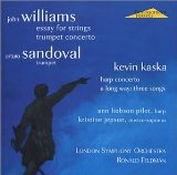 John Williams: Essay for Strings, Trumpet Concerto / Kevin Kaska: Harp Concerto, A Long Way
