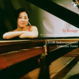 Piano Concertos No. 9 & 21 (NDR Sinfonieorchester feat. conductor: Lawrence Foster, piano: Yu Kosuge)