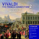 The French Connection 2: Concertos for Flute, Oboe, Violin, Bassoon & Strings