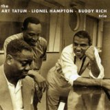 The Art Tatum, Lionel Hampton, Buddy Rich Trio