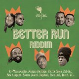 Better Run Riddim