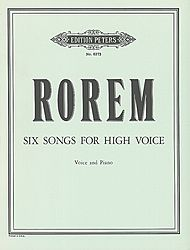 Ned Rorem: Six Songs for High Voice