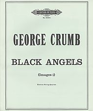 George Crumb: Black Angels - Thirteen Images from the Dark Land (Images I)
