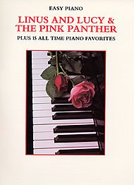 Linus And Lucy & The Pink Panther Plus 15 All Time Piano Favorites - Easy Piano