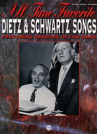 Dietz & Schwartz Songs All Time Favorite Featuring Dancing In The Dark