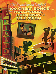 Enterainment Songbook The 100 Great Songs From Hollywood, Broadway And Television