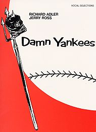 Jerry Ross, Richard Adler: Damn Yankees - Vocal Selections
