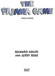 Jerry Ross, Richard Adler: Pajama Game - Vocal Score