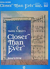 Closer Than Ever - Vocal Score