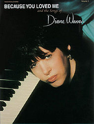 Diane Warren Because Yopu Loved Me And The Songs Of Volume 3