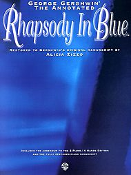 George Gershwin: Rhapsody In Blue (Annotated) - Solo Piano