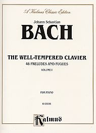Johann Sebastian Bach: The Well-Tempered Clavier - 48 Preludes and Fugues, Volume 1