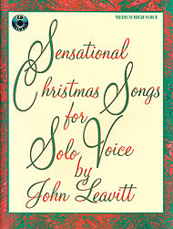 Sensational Christmas Songs For Solo Voice (medium High)bookand Cd
