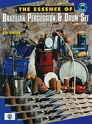 Essence of Brazilian Percussion & Drum Set Book/CD