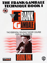 Frank Gambale Technique Book I The Essential Soloing Theory Course For All Guitarist Cd Included