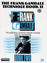 Frank Gambale Technique Book Ii The Essential Soloing Theory Course For All Guitarist Cd Included