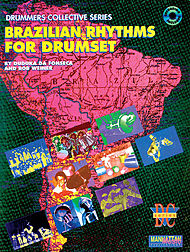 Bruzilian Rhythms For Drumset Cd Included
