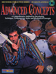 Advanced Concepts A Comprehensive Method For Developing Techique, Contemporary Styles And Rhythmical Concepts Cd Included