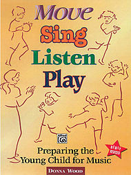 Move, Sing, Listen, Play Revised