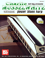 Charlie Musselwhite Power Blues Harp