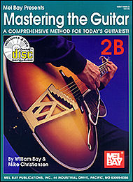 Mastering the Guitar Book 2B