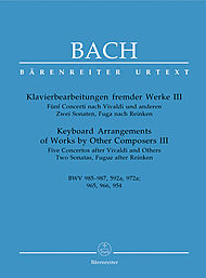 Johann Sebastian Bach: Keyboard Arrangements Of Works By Other Composers, Volume III
