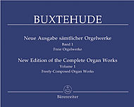 Dietrich Buxtehude: New Edition Of The Complete Organ Works, Volume 1