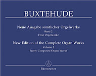 Dietrich Buxtehude: New Edition Of The Complete Organ Works, Volume 2