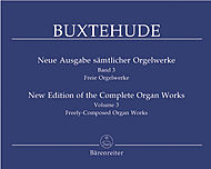 Dietrich Buxtehude: New Edition Of The Complete Organ Works, Volume 3