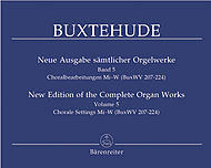 Dietrich Buxtehude: New Edition Of The Complete Organ Works, Volume 5