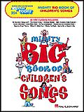 E-Z Play Today #354. Mighty Big Book of Children''s Songs
