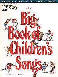 E-Z Play Today #239 - The Big Book of Children''s Songs