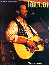 Robert Earl Keen: The Robert Earl Keen Songbook