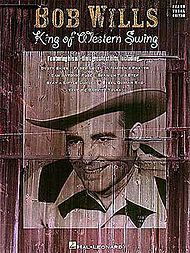 Bob Wills: King Of Western Swing
