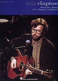 Eric Clapton: From The Album Eric Clapton Unplugged