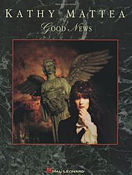 Kathy Mattea: Good News