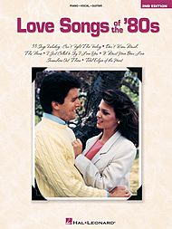 Love Songs of the ''80s - 2nd Edition