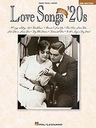 Love Songs of the ''20s - 2nd Edition