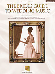 The Bride''s Guide to Wedding Music - 2nd Edition
