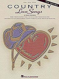 Country Love Songs - 4th Edition