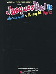 Jacques Brel: Jacques Brel Is Alive & Well & Living In Paris - Vocal Selections
