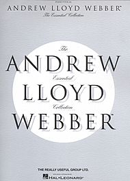 Andrew Lloyd Webber: The Essential Andrew Lloyd Webber Collection