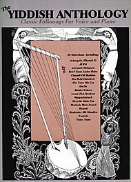 Yiddish Anthology Classic Folksongs For Voice And Piano