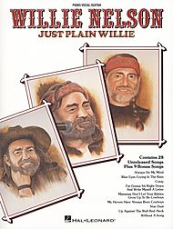 Willie Nelson: Just Plain Willie